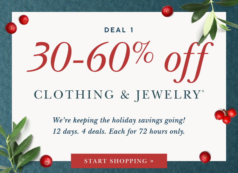 Enjoy 30-60% Off Clothing and Jewelry