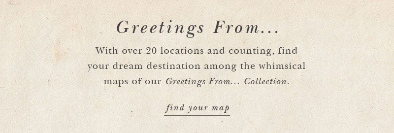Greetings From: Find Your Map