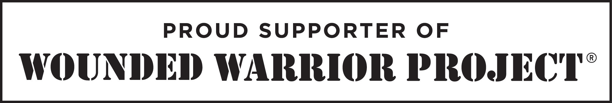 Proud supporter of the Wounded Warrior Project